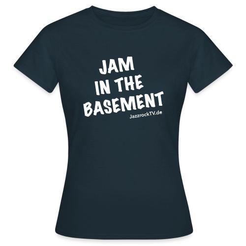 JazzrockTV - Jam In The Basement (einfach) - Frauen T-Shirt