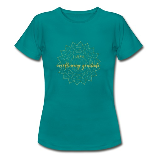 I am oveerflowing gratitude gold mandala - Frauen T-Shirt