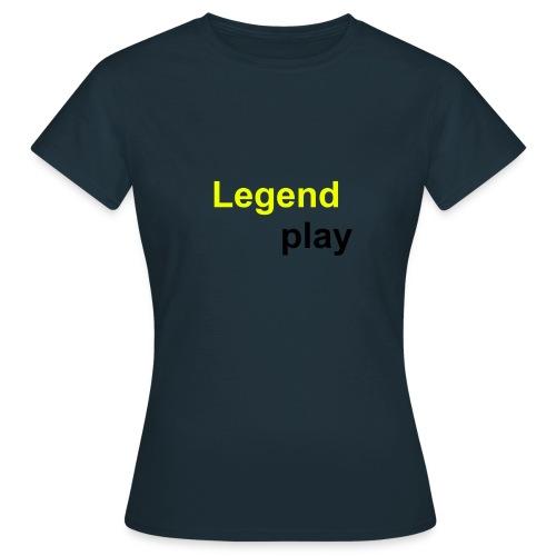 Legendplay - Frauen T-Shirt