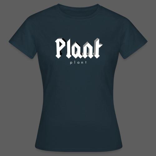 Plant 3D - Frauen T-Shirt