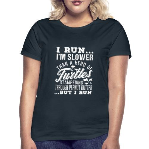 Run Turtles As Fast As We Can - Frauen T-Shirt