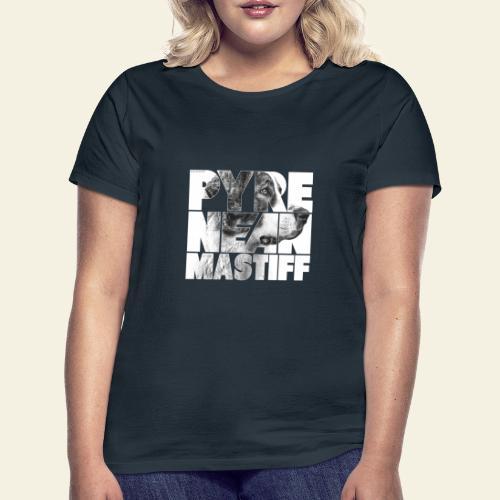 Pyrenean Mastiff N - Naisten t-paita