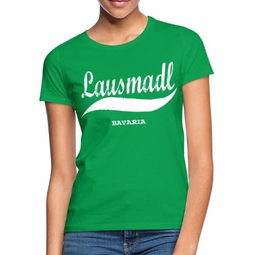 LAUSMADL BAVARIA - Frauen T-Shirt