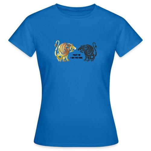 fight me #lion #king - T-shirt Femme