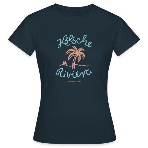 Kölsche Riviera Cologne Rodenkirchen Köln Design - Frauen T-Shirt