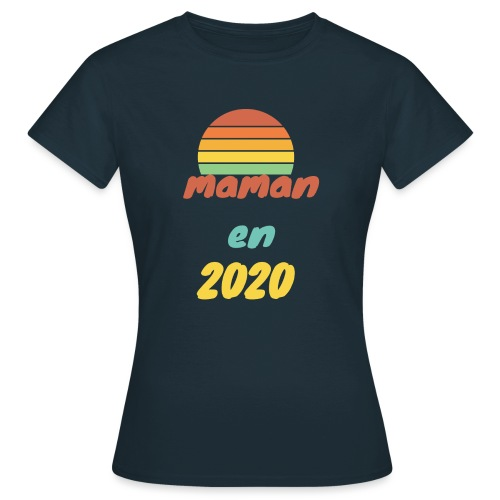 maman en 2020 Vintage - T-shirt Femme