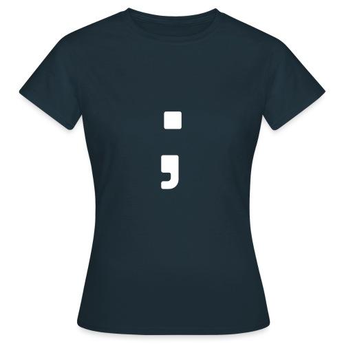 Tag des Semikolon Strichpunkt T-Shirt - Frauen T-Shirt