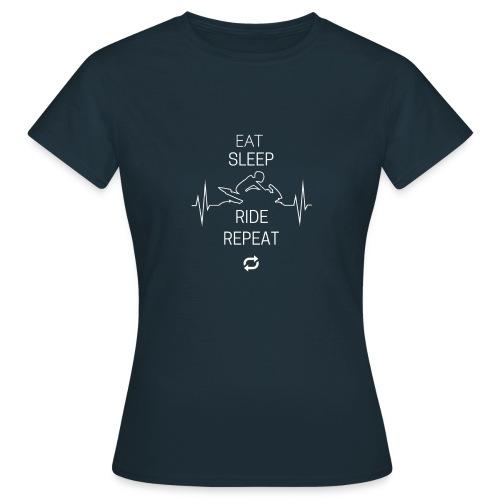 EAT SLEEP RIDE REPEAT - Cooles Motorrad Geschenk - Frauen T-Shirt