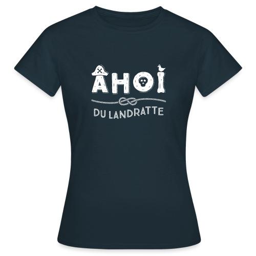 Ahoi maritimer Spruch mit Piratenhut - Frauen T-Shirt