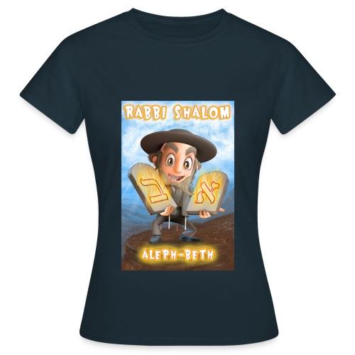 Rabbi Shalom Aleph Beth - T-shirt Femme