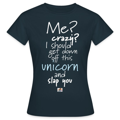 Crazy Unicorn - Dark - Women's T-Shirt