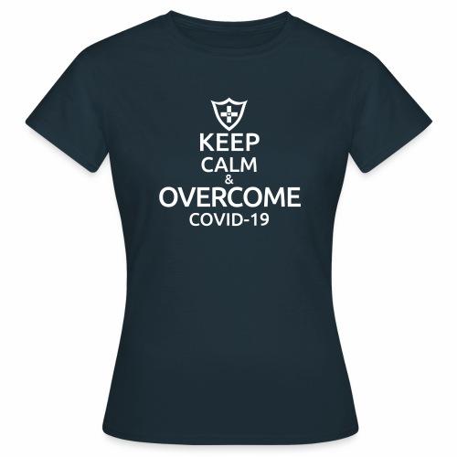 Keep calm and overcome - Koszulka damska