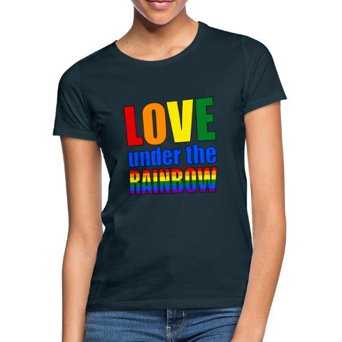 Love under the rainbow - Women's T-Shirt
