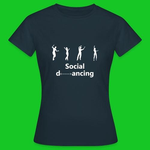Social dancing - Vrouwen T-shirt