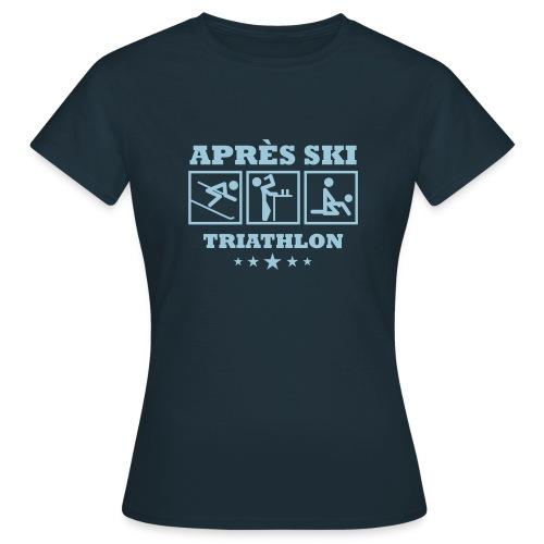 Apres Ski Triathlon | Apreski-Shirts gestalten - Frauen T-Shirt