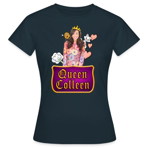 colleenisqueen03 1 copy - Women's T-Shirt