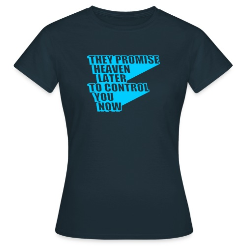 They Promise Heaven - Women's T-Shirt