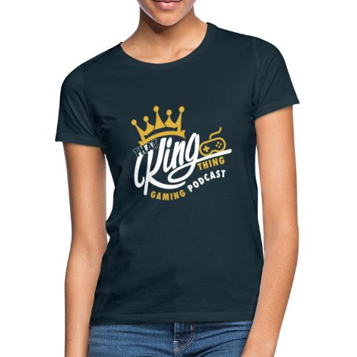 That King Thing Logo - Women's T-Shirt