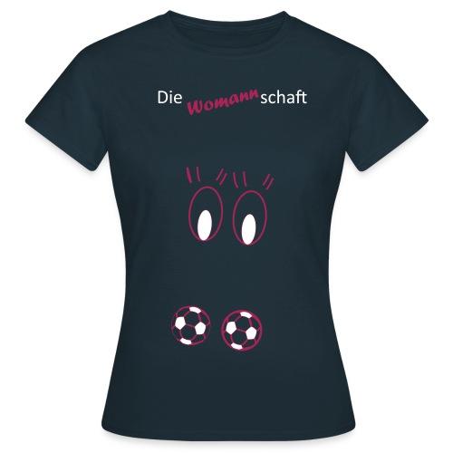 Die Womannschaft Single - Frauen T-Shirt