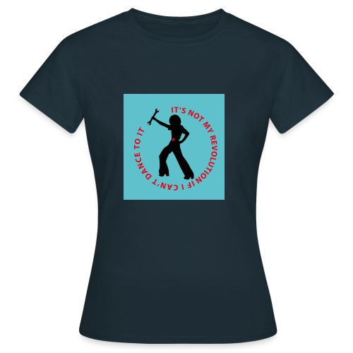 Revolution Dancerblu BG - Frauen T-Shirt