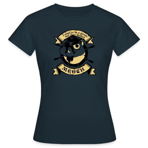 Katze Pirat Spruch - Frauen T-Shirt