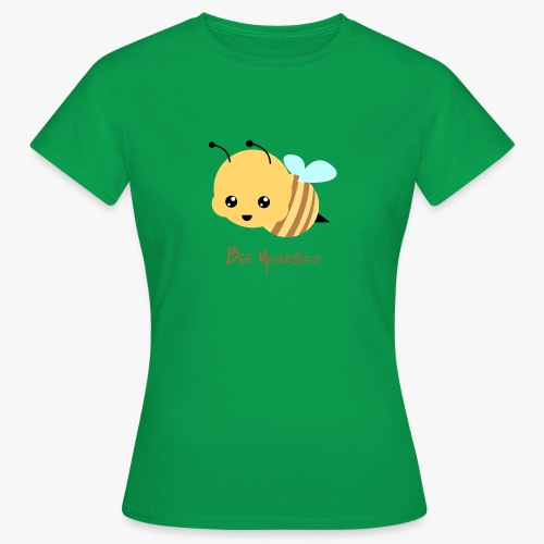 Bee Yourself - Dame-T-shirt