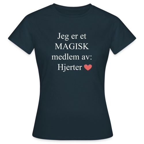 MAGISK Medlem - T-skjorte for kvinner