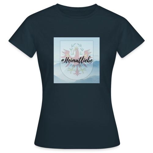 #Heimatliebe - Frauen T-Shirt