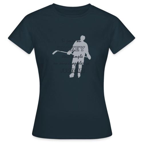 hockey vs foot - T-shirt Femme