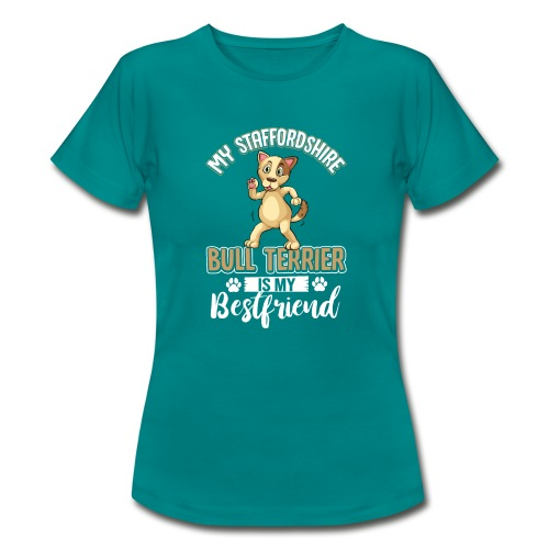 STAFFORDSHIRE BULLTERRIER - Frauen T-Shirt