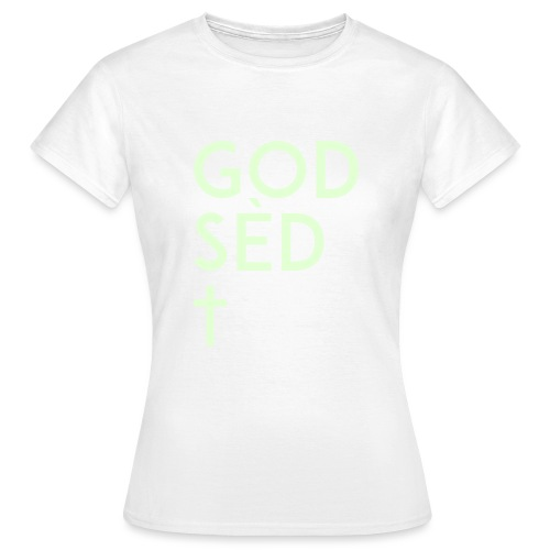 God sèd cross 2 svg - T-shirt Femme