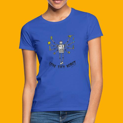 Dat Robot: Love Thy Robot shiva Light - Vrouwen T-shirt