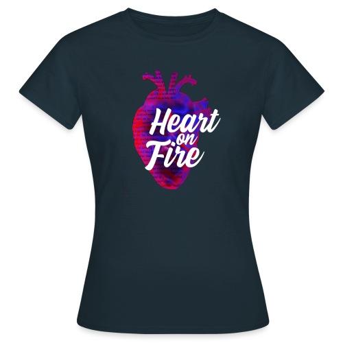 Heart on fire - T-shirt Femme