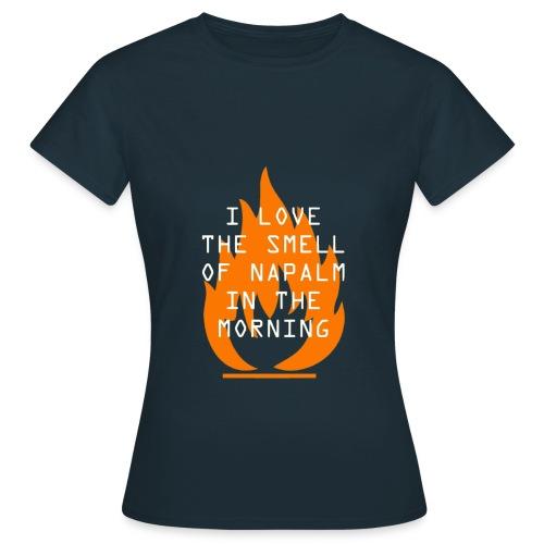 Napalm in The Morning - Maglietta da donna