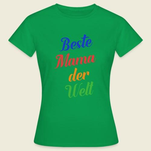 Beste Mama der Welt schön bunt - Frauen T-Shirt