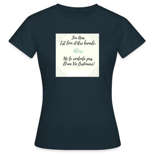 Pas banale!! - T-shirt Femme