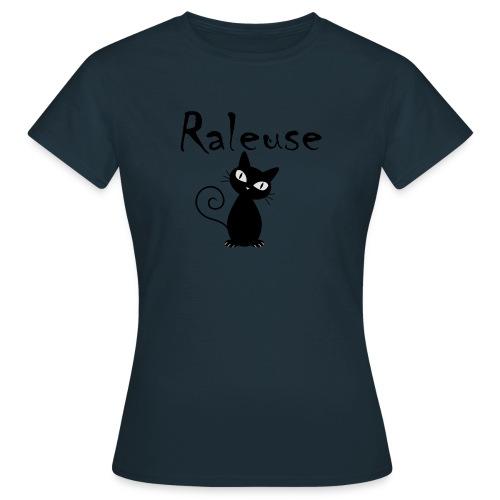 Tshirt Raleuse - T-shirt Femme