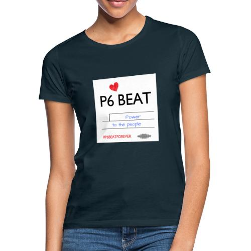 P6 Beat people power - Dame-T-shirt