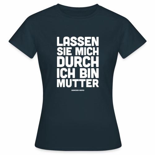 Mutter - Frauen T-Shirt