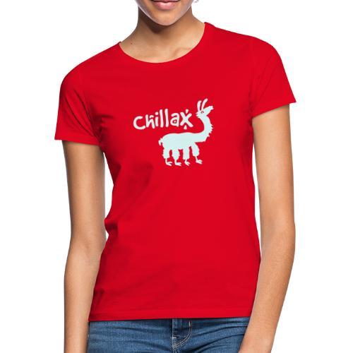 chillax - Frauen T-Shirt