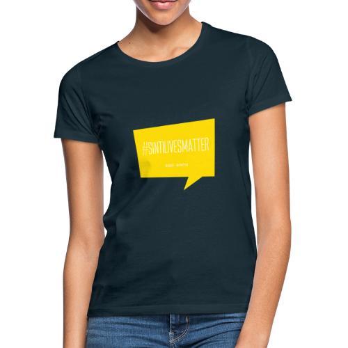 Sinti Lives Matter - Women's T-Shirt