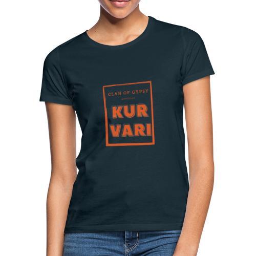 Clan of Gypsy - Position - Kurvari - Women's T-Shirt