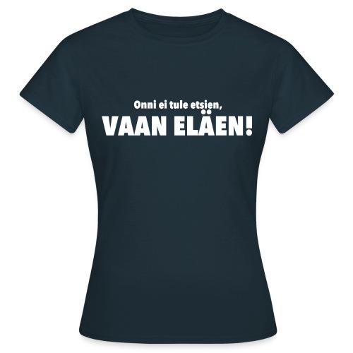 onni2 - Naisten t-paita