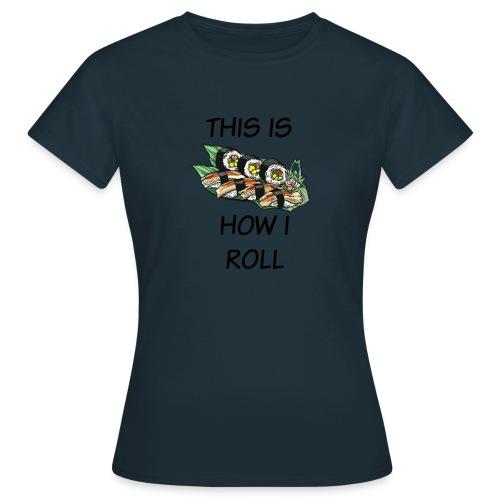 Sushi Roll - Women's T-Shirt