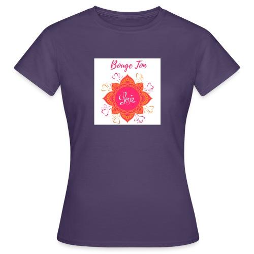 Bouge ton Love! - T-shirt Femme
