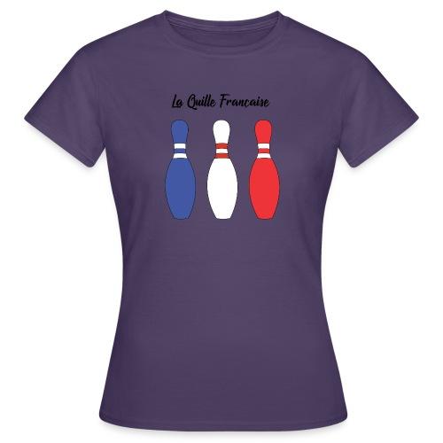 Les Quilles Françaises - T-shirt Femme