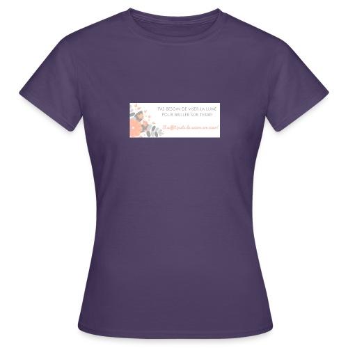 Viser la Lune - T-shirt Femme