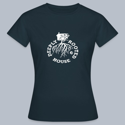 deeply rooted house - Women's T-Shirt