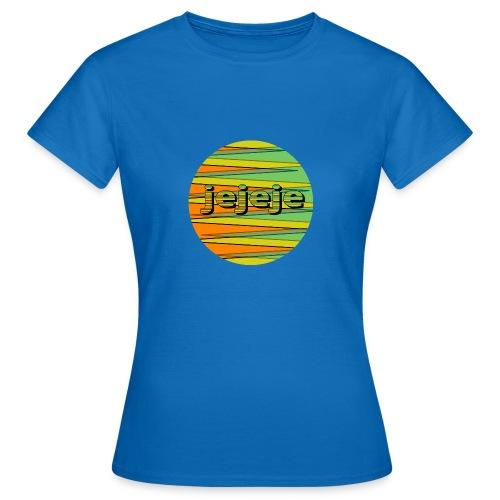 jejeje - Vrouwen T-shirt