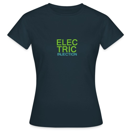 ELECTRIC INJECTION basic - Frauen T-Shirt